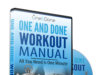 One and Done Workout is a complete fitness guide