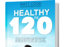 Matt Cook's Healthy to 120 is a guide for men